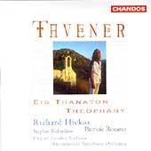 Tavener: Eis Thanaton, Theophany / Hickox, Rozario, et al