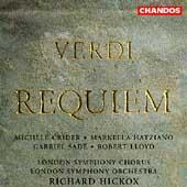 Verdi: Requiem / Hickox, Crider, Hatziano, Sade, Lloyd