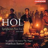 Hol: Symphonies no 1 & 3 / Bamert, Residentie Orchestra
