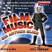 The Film Music of Arthur Bliss / Gamba, BBC PO