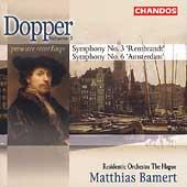 Dopper: Symphonies no 3 & 6 / Bamert, Residentie Orchestra