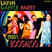 Latin Dance Party Vol 2: 1960's Boogaloo