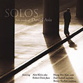 Solos: Solo Works of Daniel Asia