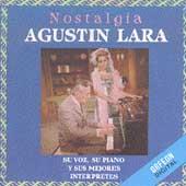 Agustin Lara y Sus Interpretes