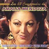 Las 15 Consagradas de Amalia Mendoza