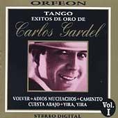 Tango: Exitos de Oro de Carlos Gardel
