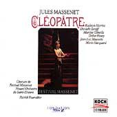 Massenet: Cleopatre / Fournillier, Harries, Strieff