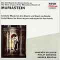 Mariastein - Festive Music for Three Organs/Organ Four Hands