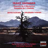 Krommer: Concertos for 2 Clarinets / Kloecker, Wandel