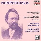 Humperdinck: Shakespeare Suiten 1 & 2, etc / Rickenbacher