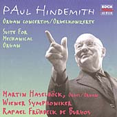 Hindemith: Organ Concertos, etc / Haselboeck, Vienna Symphony