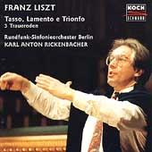 Liszt: Tasso, Lemento e Trionfo / Rickenbacher, RSO Berlin