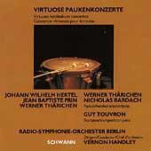 Virtuoso Kettledrum Concertos / Thaerichen, Bardach, Handley