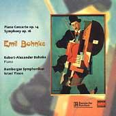 Bohnke: Piano Concerto, Symphony / Bohnke, Yinon, Bamberg SO