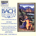 Bach: Transcriptions / Thomas, American Bach Soloists