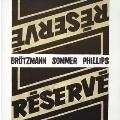 Barre Phillips/リザーブ [EXIP-0127]