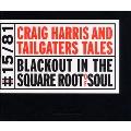 Craig Harris/ブラックアウト・イン・ザ・スクエア・ルート・オブ・ソウル [BOMJ-015]