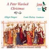 A Peter Warlock Christmas / Halsey, Allegri Singers