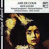 Airs de Cour / Jacobs, Junghaenel, Kuijken, Kimura, Verelst