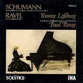 Schumann: Piano Concerto, etc;  Ravel: Piano Concerto
