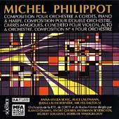 Michael Philippot: Composition pour Orchestre a Cordes, etc