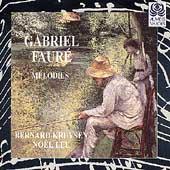 Faure: Melodies / Bernard Kruysen, Noel Lee