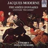 "Moderne. Lyonnese ""Fricassees"""