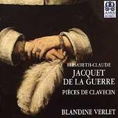 Jacquet De La Guerre: Pieces de Clavecin / Blandine Verlet