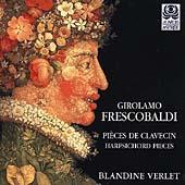 Frescobaldi: Pieces de clavecin / Blandine Verlet