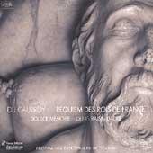 Du Caurroy: Requiem / Raisin-Dadre, Doulce Memoire