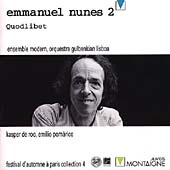 Emmanuel Nunes 2: Quodlibet  / Ensemble Modern, et al
