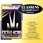 Chansons: Les Annees Decca (1945-1948) [701822]
