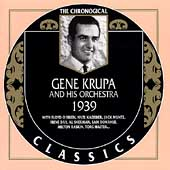 Gene Krupa And His Orchestra : 1939