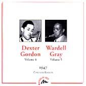 Dexter Gordon Vol 4/Wardell Gray Vol 5: 1947 Complete Edition