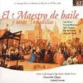 El Maestro de Baile y otras Tonadillas / Gabriel Garrido