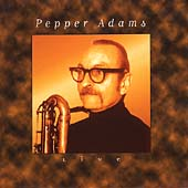Pepper Adams Live