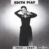 Edith Piaf 1937-1947