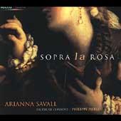 Sopra la Rosa / Arianna Savall, Philippe Pierlot, Ricercar