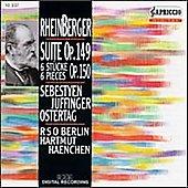 Rheinberger: Suite Op 149, etc / Juffinger, Haenchen