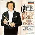 Ludwig Guettler - Virtuoso Concertos