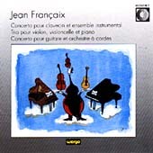 Francaix: Orchestral and Chamber Works