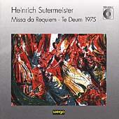 Sutermeister: Missa da Requiem; Te Deum