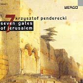 Penderecki: Seven Gates of Jerusalem