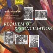 Requiem of Reconciliation / Helmuth Rilling