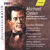 Gielen conducts Mahler, Schubert and Webern