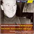 Shchedrin: Parade a la Russe -Piano Terzetto/3 Funny Pieces/Cello Sonata:Dmitri Sitkovetsky(vn)/David Geringas(vc)/etc