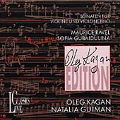 Kagan Edition - Ravel, Gubaidulina: Sonatas / Natalia Gutman