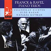 Kagan Edition Vol 14 - Franck, Ravel: Piano Trios