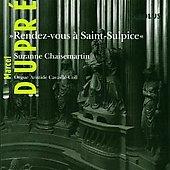 Dupre: Rendez-vous a Saint-Sulpice / Chaisemartin