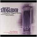 STEIGLEDER:COMPLETE ORGAN WORKS:TABULATUR BUCH/RICERCAR TABULATURA:LEON BERBEN(org)